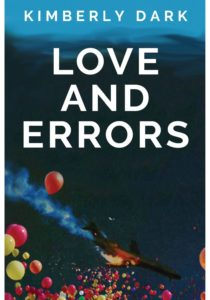 Love and Errors by Kimberly Dark